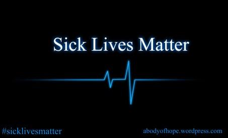 Sick lives matter vitals